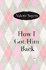 sayers_how_i_got_him_back