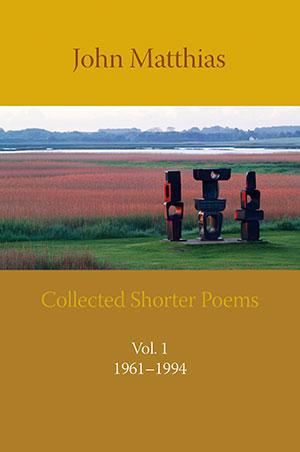 Collected Shorter Poems Vol. 1