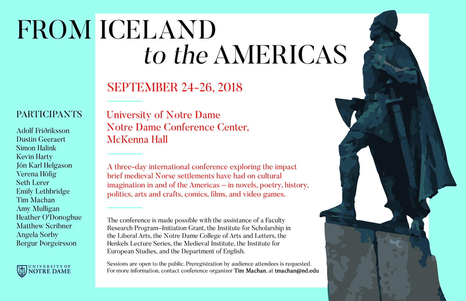 A Three Day International Conference Exploring The Impact Brief Meval Norse Settlements Have Had On Cultural Imagination In And Of Americas