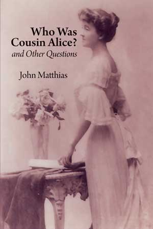 Who Was Cousin Alice? and Other Questions