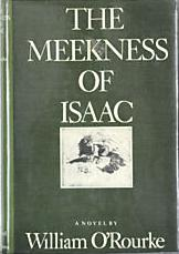 The Meekness of Isaac: A Novel