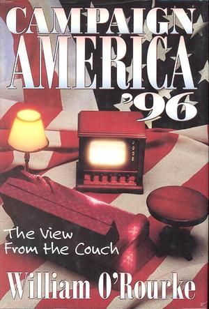Campaign America '96: The View from the Couch