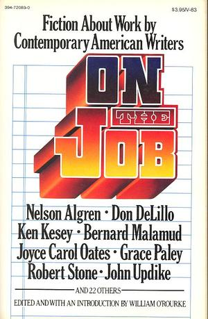 On the Job: Fiction about work by contemporary American Writers