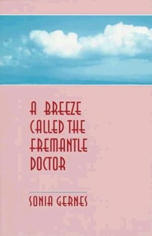 A Breeze Called the Fremantle Doctor: Poem/Tales