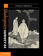 Shakespeare Survey, Volume 65: A Midsummer Night's Dream