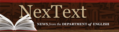NexText: News from the Department of English